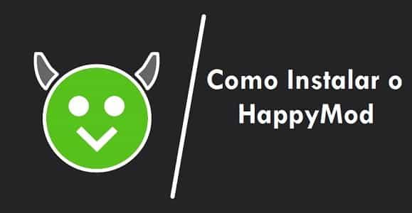 Como instalar o HappyMod