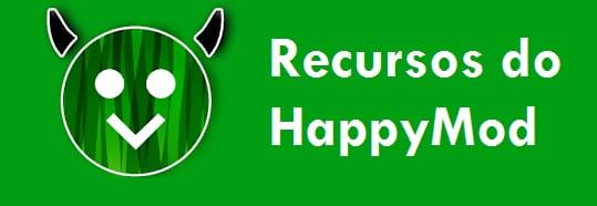 Recursos do HappyMod